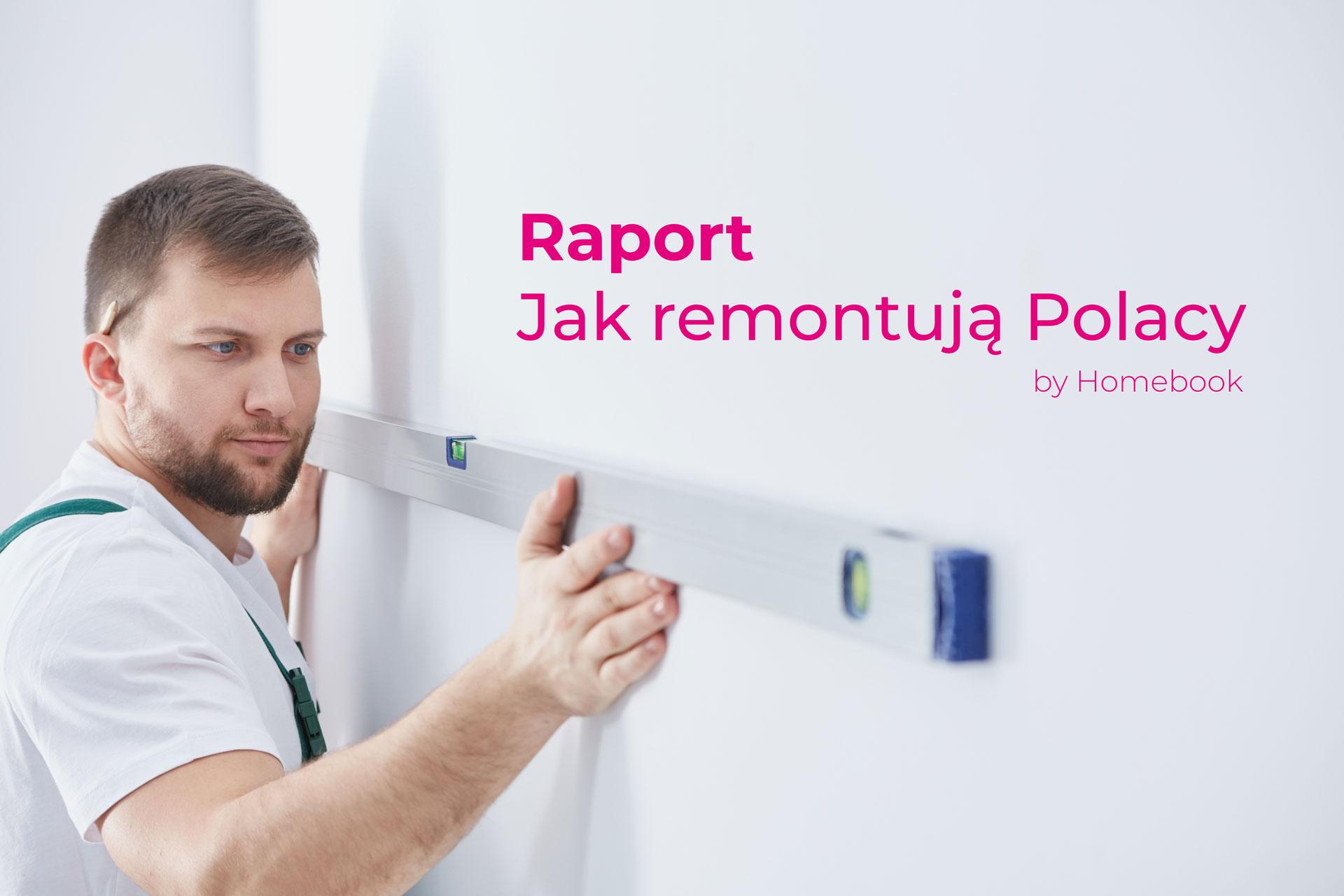 Raport: Jak wyglądają remonty w polskich domach - Polskie Wnętrza